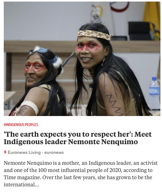 https://www.euronews.com/living/2020/11/01/the-earth-expects-you-to-respect-her-meet-indigenous-leader-nemonte-nenquimo?utm_source=flipboard.com&utm_campaign=all_living_themes&utm_medium=referral