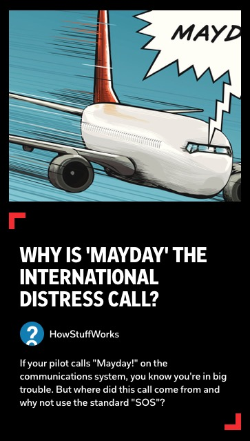 https://flipboard.com/@howstuffworks/why-is-mayday-the-international-distress-call-tgihcoilhdv0s48u