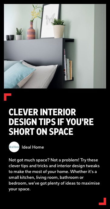 https://flipboard.com/@idealhome/clever-interior-design-tips-if-you-re-short-on-space-us79ctq4mqphlm1b