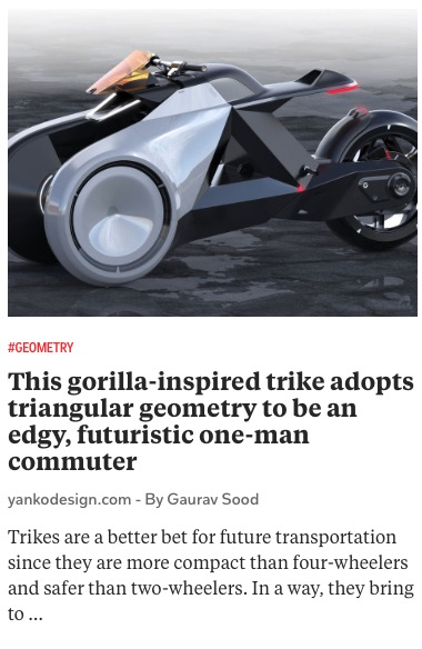 https://www.yankodesign.com/2020/11/02/this-gorilla-inspired-trike-adopts-triangular-geometry-to-be-an-edgy-futuristic-one-man-commuter/