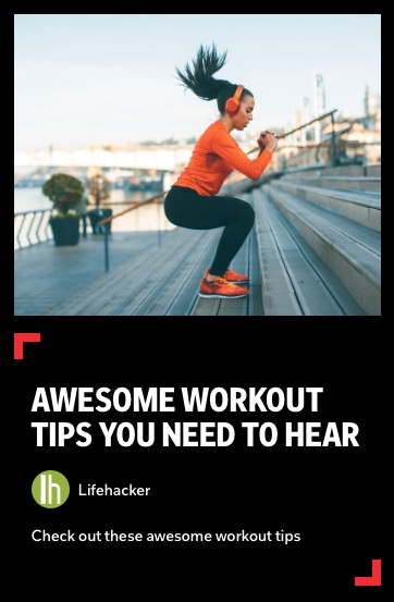 https://flipboard.com/@lifehacker/awesome-workout-tips-you-need-to-hear-dtt63v2loe1bg00n