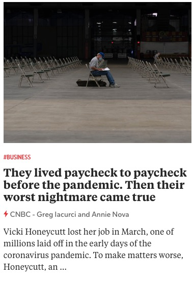 https://www.cnbc.com/2020/11/07/they-lived-paycheck-to-paycheck-then-the-pandemic-hit-.html