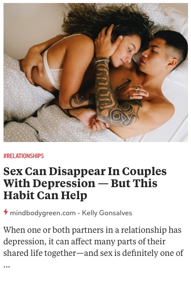 https://www.mindbodygreen.com/articles/how-to-keep-sex-alive-in-couples-with-depression