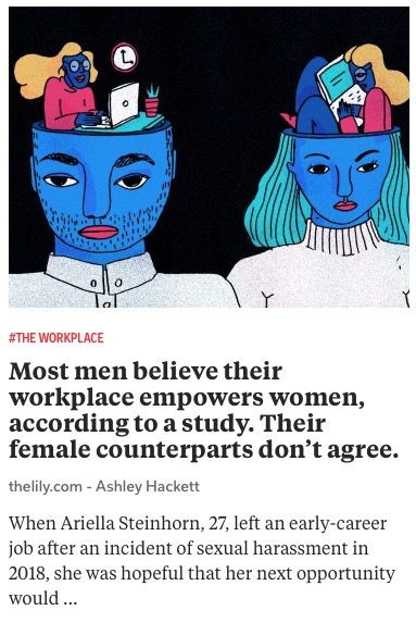 https://www.thelily.com/most-men-believe-their-workplace-empowers-women-according-to-a-study-their-female-counterparts-dont-agree/
