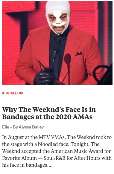https://www.elle.com/culture/celebrities/a34752726/why-the-weeknd-face-in-bandages-amas-2020s/