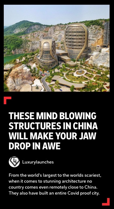 https://flipboard.com/@luxurylaunches/these-mind-blowing-structures-in-china-will-make-your-jaw-drop-in-awe-li44ai3855q7hioj