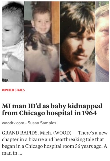 https://www.woodtv.com/news/target-8/mi-man-idd-as-baby-kidnapped-from-chicago-hospital-in-1964/