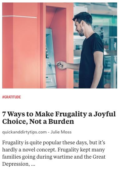 https://www.quickanddirtytips.com/money-finance/saving-spending/frugality-joyful-choice
