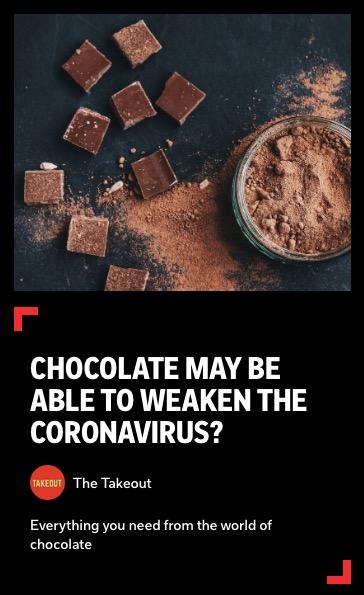https://flipboard.com/@thetakeout/chocolate-may-be-able-to-weaken-the-coronavirus-ttrf5t0f9117ienj
