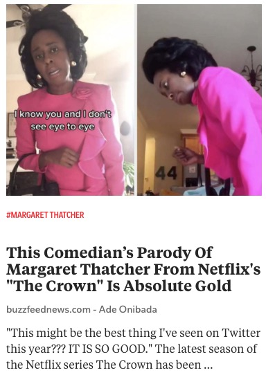 https://www.buzzfeednews.com/article/adeonibada/comedian-margaret-thatcher-the-crown-beyonce-parody
