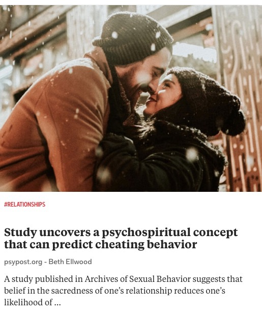 https://www.psypost.org/2020/12/study-uncovers-a-psychospiritual-concept-that-can-predict-cheating-behavior-58758?utm_source=rss&utm_medium=rss&utm_campaign=study-uncovers-a-psychospiritual-concept-that-can-predict-cheating-behavior