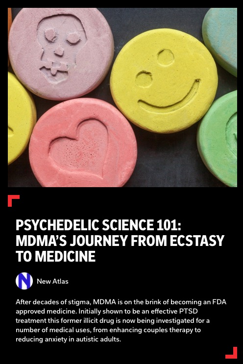 https://flipboard.com/@newatlas/psychedelic-science-101-mdma-s-journey-from-ecstasy-to-medicine-1ocv6b4mpc1drdot