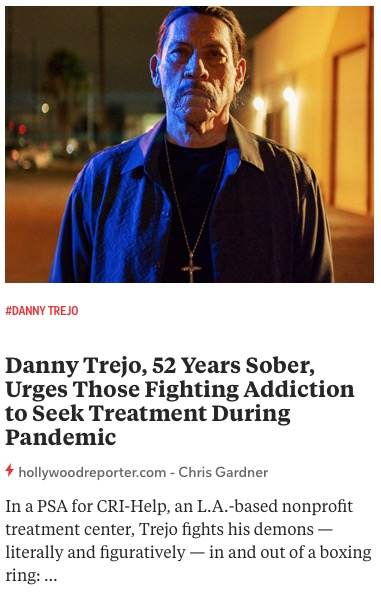 https://www.hollywoodreporter.com/rambling-reporter/danny-trejo-52-years-sober-urges-those-fighting-addiction-to-seek-treatment-during-pandemic