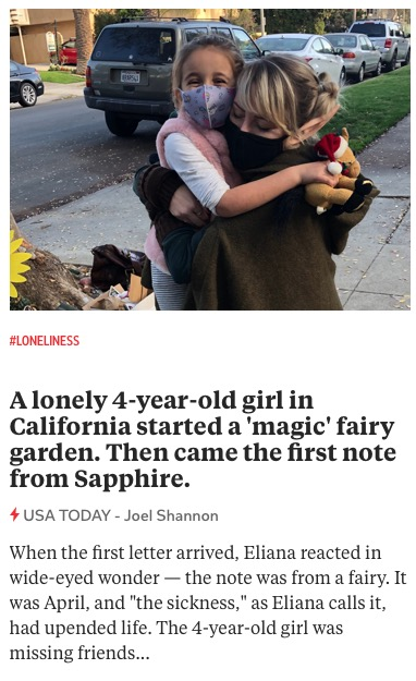 https://www.usatoday.com/story/news/nation/2020/12/17/girl-fairy-garden-magical-quarantine-friendship-california/3942451001/