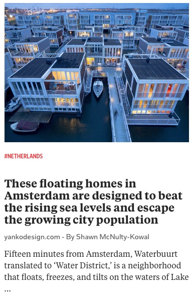 https://www.yankodesign.com/2020/12/20/these-floating-homes-in-amsterdam-are-designed-to-beat-the-rising-sea-levels-and-escape-the-growing-city-population/