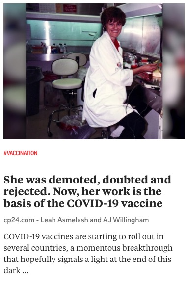 https://www.cp24.com/world/she-was-demoted-doubted-and-rejected-now-her-work-is-the-basis-of-the-covid-19-vaccine-1.5234998